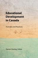 Cover for Educational Development in Canada: Portraits and Practices